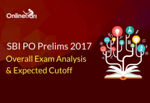 SBI PO Overall Exam Analysis, Prelims Expected Cutoff 2017