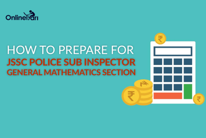 How to Prepare for JSSC Police SI General Maths Section