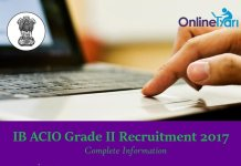 IB ACIO Grade II Recruitment 2017: Eligibility, Vacancy, Selection Procedure