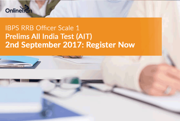 IBPS RRB Officer Scale 1 Prelims All India Test (AIT) | 2nd September 2017: Register Now
