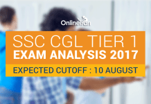 SSC CGL Tier 1 Exam Analysis 2017, Expected Cutoff: 10 August