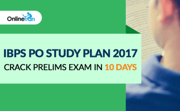 IBPS PO Study Plan 2017: Crack Prelims Exam in 10 Days