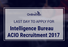 Last Day to Apply for IB ACIO Grade II Recruitment 2017