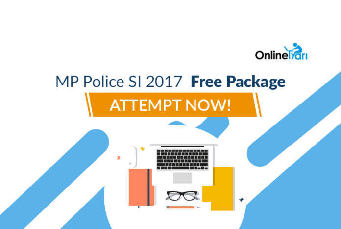 MP Police SI 2017 Free Package: Attempt Now!