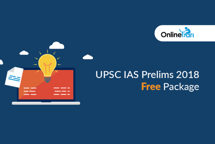 UPSC IAS Prelims 2018 Free Package: Attempt Now!