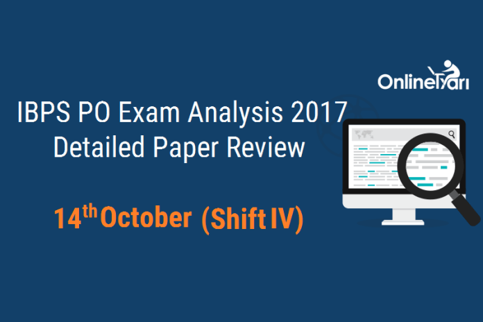 IBPS PO 14 Oct Exam Analysis: Shift 4 Difficulty Level (Section-wise)