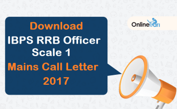 Download IBPS RRB Officer Scale 1 Mains Call Letter 2017