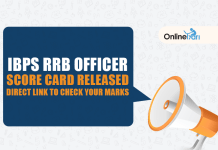 IBPS RRB Officer Score Card Released: Direct link to check your marks