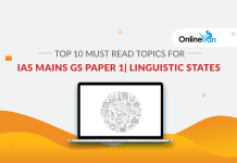Top 10 Must Read Topics for IAS Mains GS Paper 1 | Linguistic States