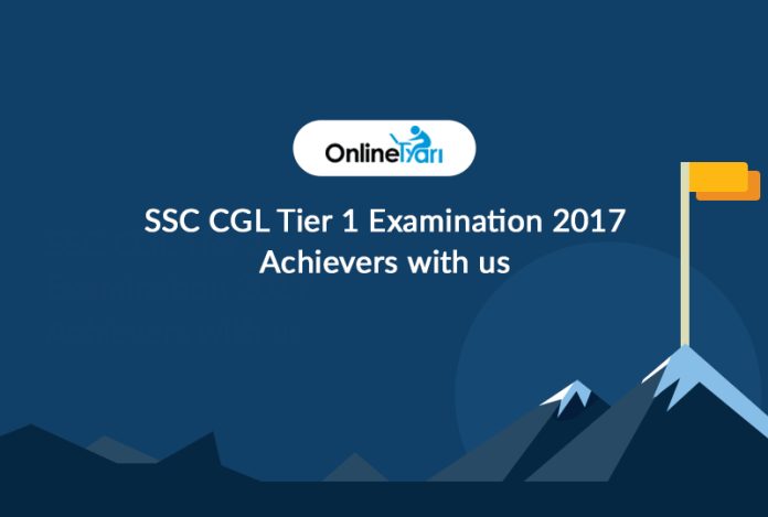 SSC CGL Tier 1 Examination 2017: Achievers with us