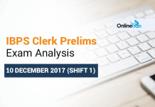 IBPS Clerk 10 December Exam Analysis 2017: Shift 1