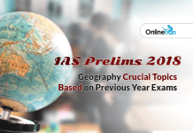 IAS Prelims 2018 Geography Crucial Topics: Based on Previous Year Exams