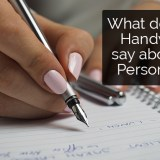 What does your Handwriting says about your Personality?