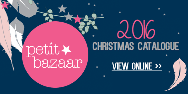 Petit Bazaar 2016 Christmas Catalogue