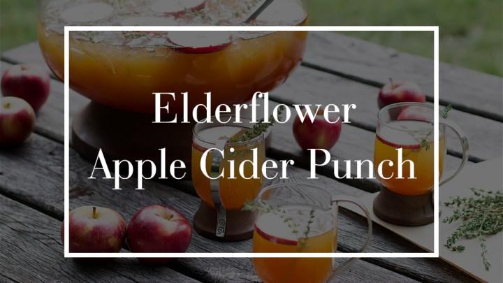 Elderflower Apple Cider Punch