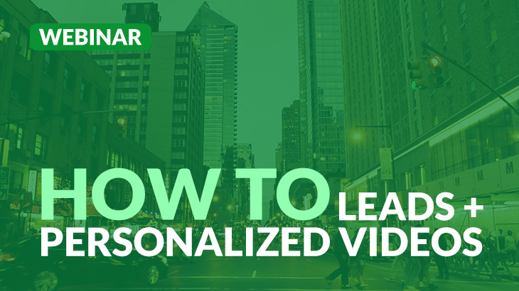 Webinar: Connect with your leads with Personalized Video