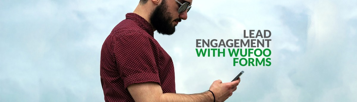 Lead Engagement with Wufoo and Personalized Videos
