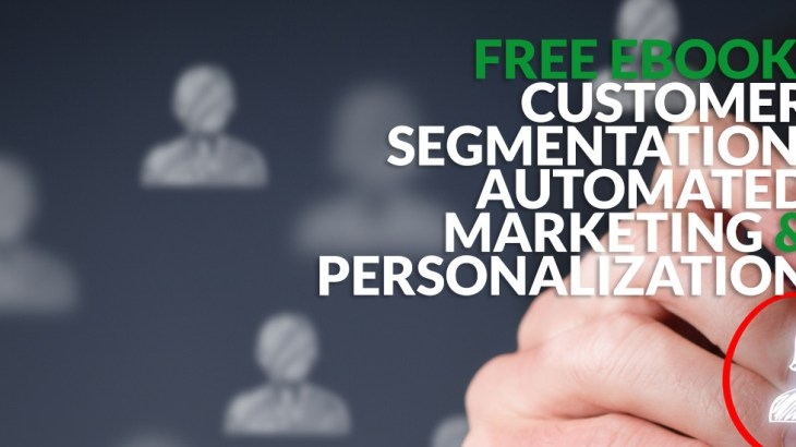 eBook Customer Segementation, Automated Marketing and Personalization