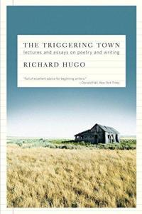 The Triggering Town by Richard Hugo Book Cover