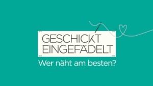 """Das Logo zur Sendung """"Geschickt eingefädelt - Wer näht am besten?""""."""