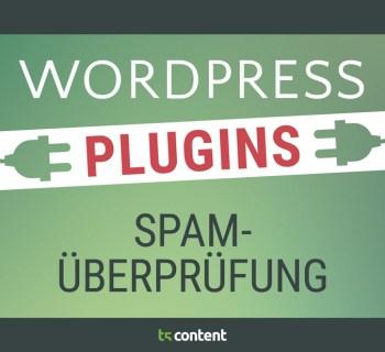 Nützliche WordPress Plugins: Kommentare auf Spam überprüfen