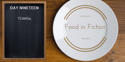 Food in Fiction: Day Nineteen