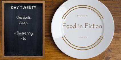 Food in Fiction: Day Twenty