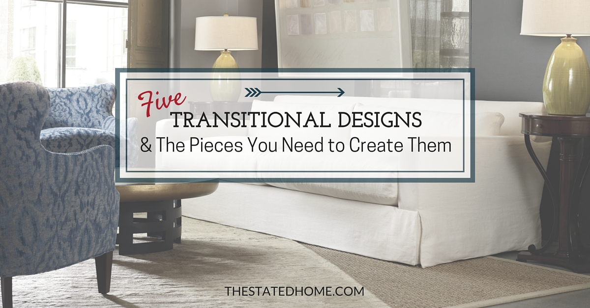 5 Examples Of Transitional Decorating Style Transitional Furniture Style O24