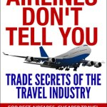 Book Review :  What the Airlines Don't Tell You
