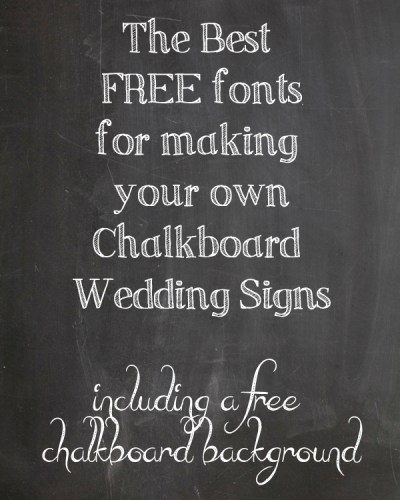 chalkboard fonts for making your own wedding signs - The ...