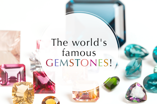 The-world's-famous-gemstones!-for-blog