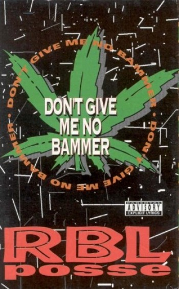 rbl-posse-dont-give-me-no-bammer-e1306588330304