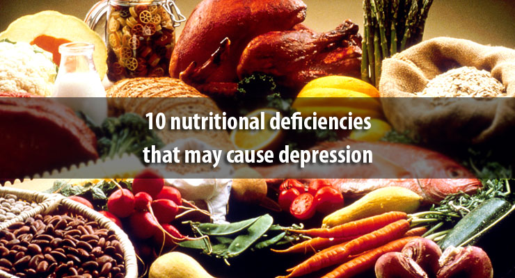 10 nutritional deficiencies that may cause depression
