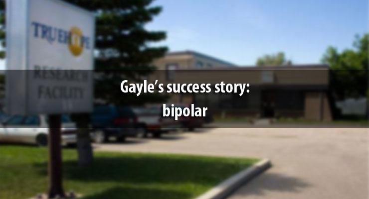 Gayle's success story: bipolar