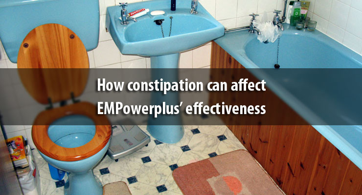 How constipation can affect EMPowerplus' effectiveness