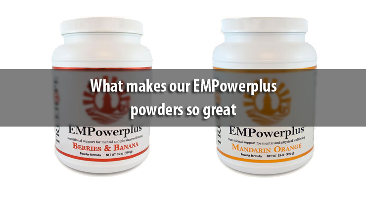 What makes our EMPowerplus powders so great
