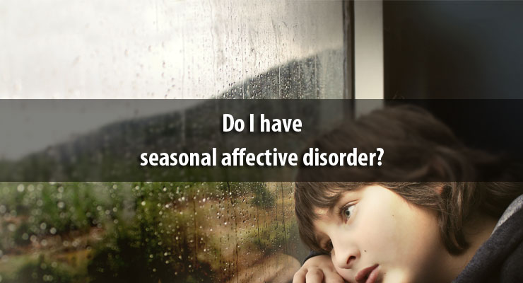Do I have seasonal affective disorder?