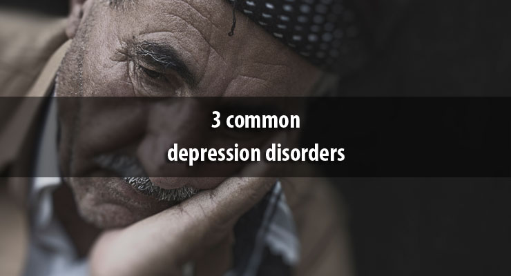 3 common depression disorders