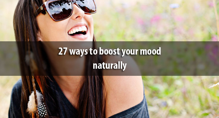 27 ways to boost your mood naturally