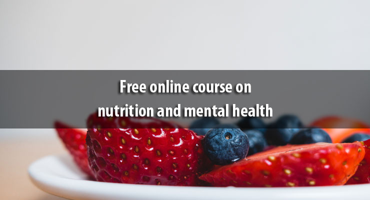 Free online course on nutrition and mental health