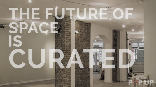 The Future of Commercial Space is Curated space