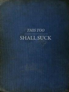 thistooshallsuck