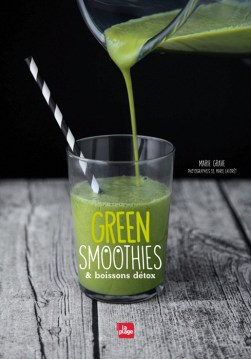 Green Smoothies / Marie Grave / Ed. La Plage