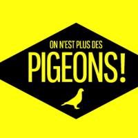 On n'est plus des pigeons. Vraiment ?