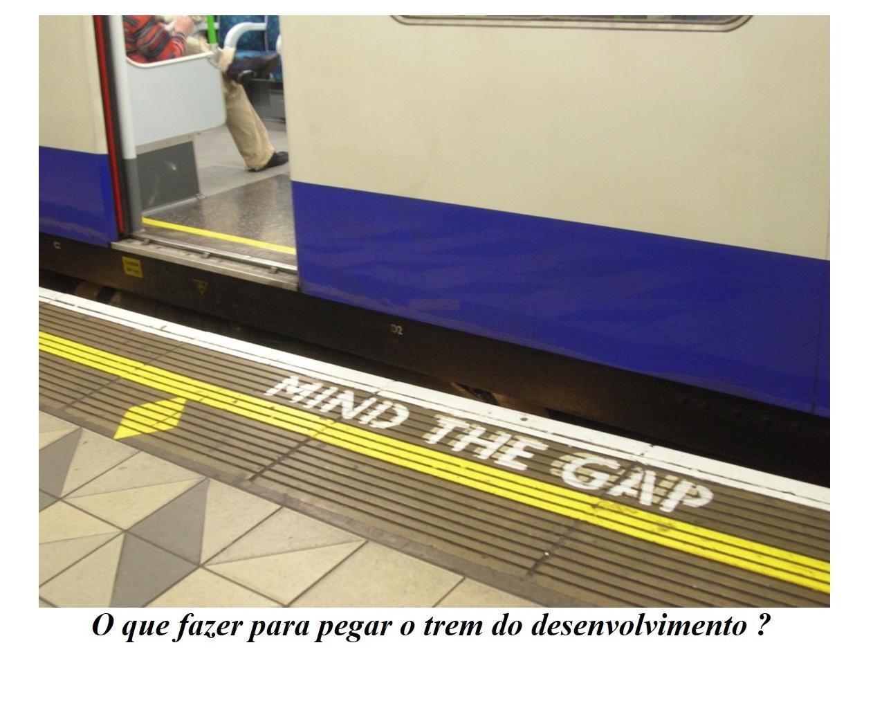 Mind the gap ou Façam o que eu digo 2