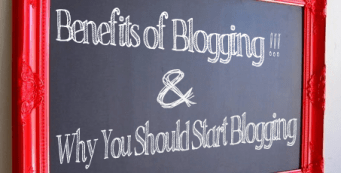 Benefits of Blogging and Why You Should Start Blogging Too