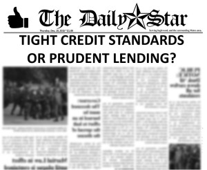 Tight-credit-standards-prudent-lending
