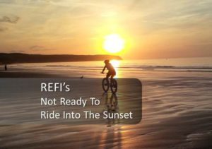 Refis-not-ready-ride-into-sunset-market-still-alive