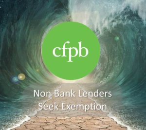 CFPB-independent-non-bank-lenders-seek-exemption