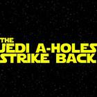 jedi_assholes_strike_back